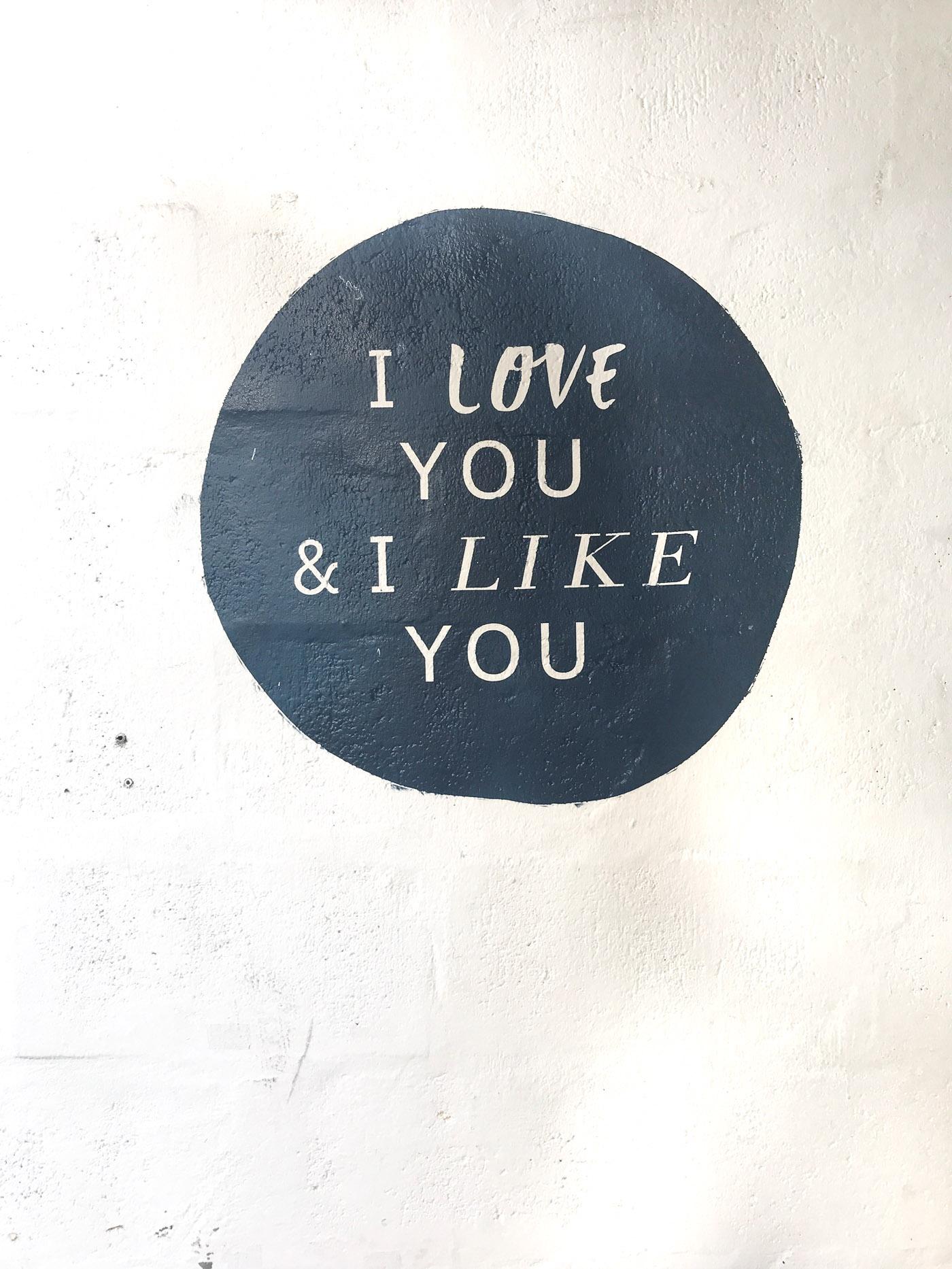 I love you & I like you quote
