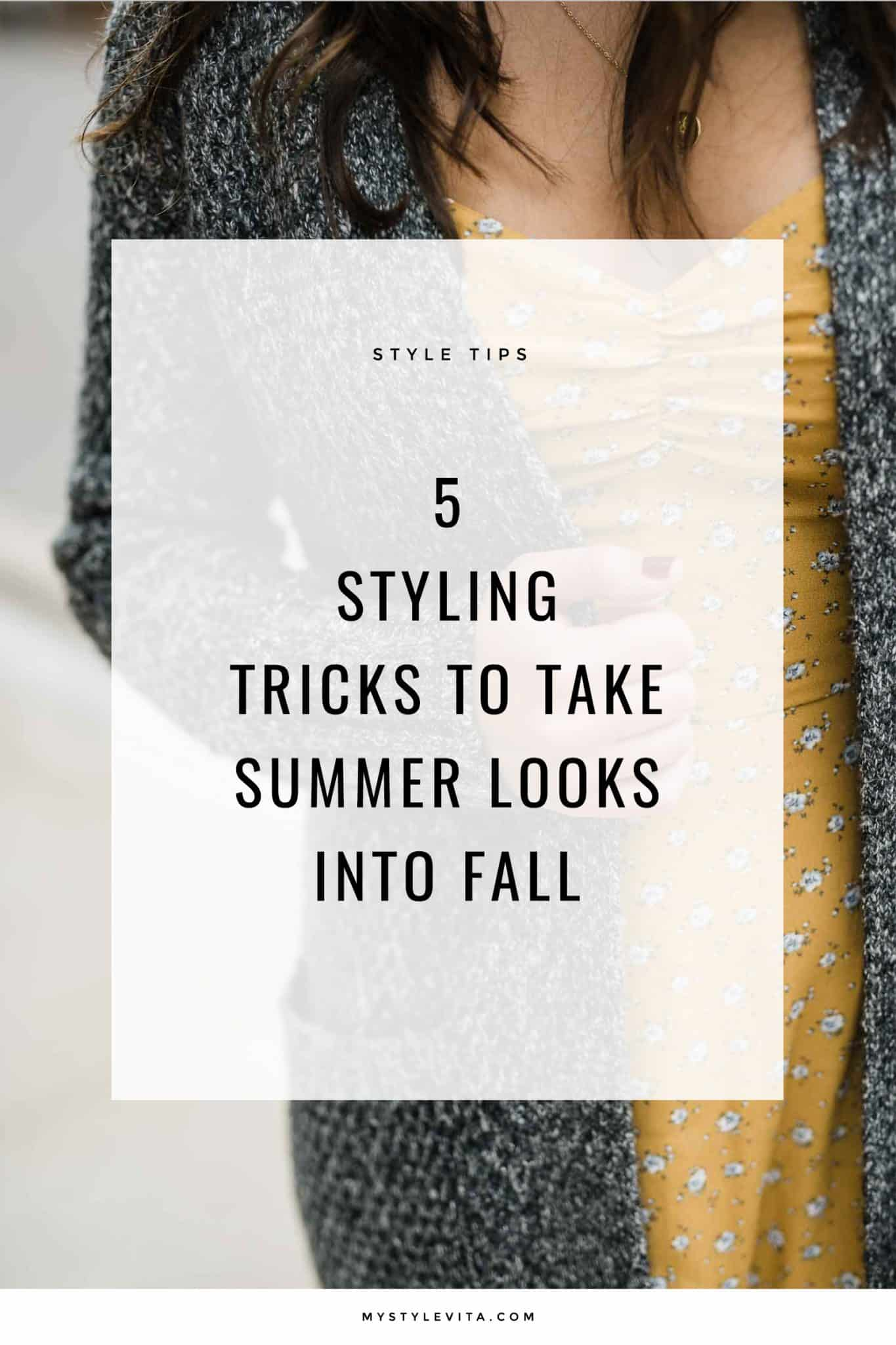 5 Styling Tricks To Take Your Summer Outfits Into Fall