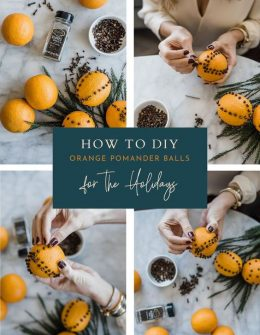 How To DIY Orange Pomander Balls For The Holidays | an ...